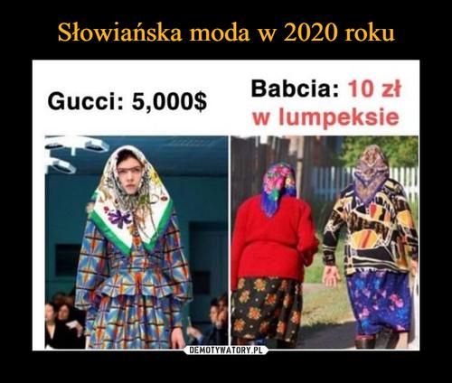 Słowiańska moda w 2020 roku