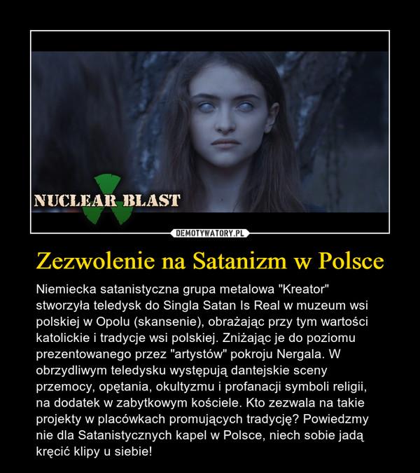 Zezwolenie na Satanizm w Polsce