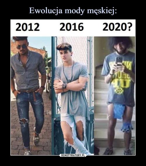 Ewolucja mody męskiej: