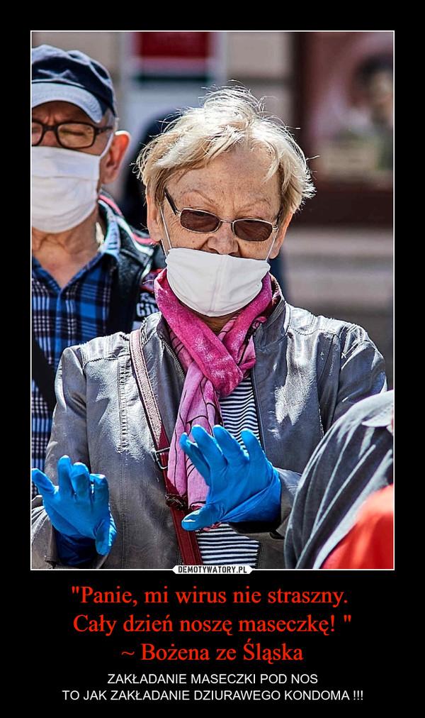 """""""Panie, mi wirus nie straszny. Cały dzień noszę maseczkę! """"~ Bożena ze Śląska – ZAKŁADANIE MASECZKI POD NOSTO JAK ZAKŁADANIE DZIURAWEGO KONDOMA !!!"""