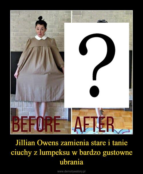 Jillian Owens zamienia stare i tanie ciuchy z lumpeksu w bardzo gustowne ubrania