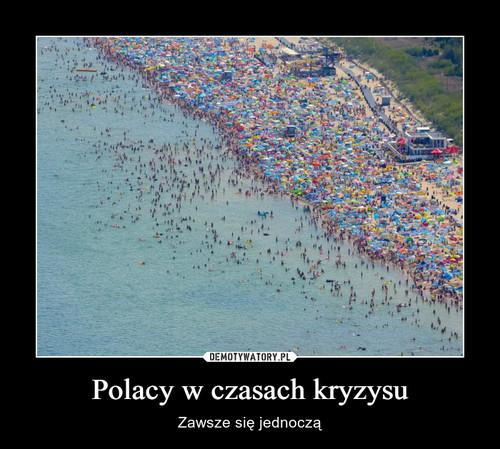 Polacy w czasach kryzysu