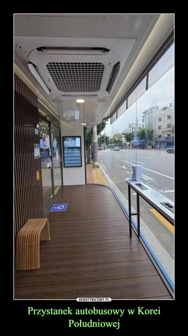 Przystanek autobusowy w Korei Południowej –