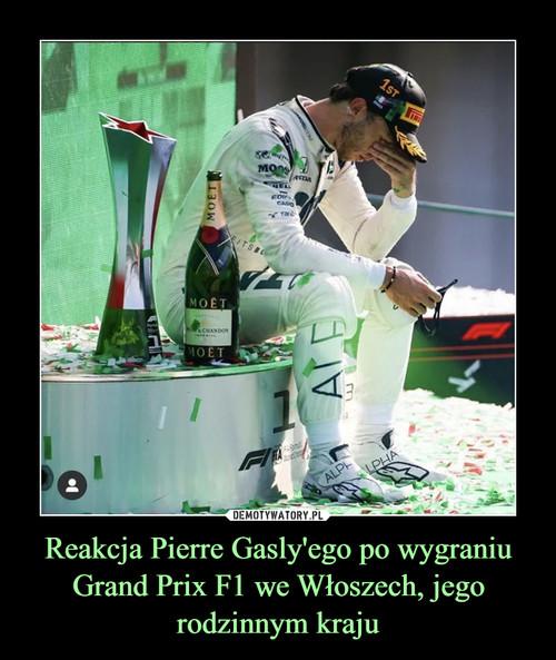 Reakcja Pierre Gasly'ego po wygraniu Grand Prix F1 we Włoszech, jego rodzinnym kraju