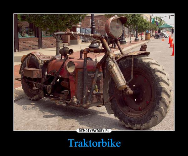Traktorbike –