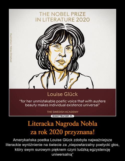 Literacka Nagroda Nobla za rok 2020 przyznana!