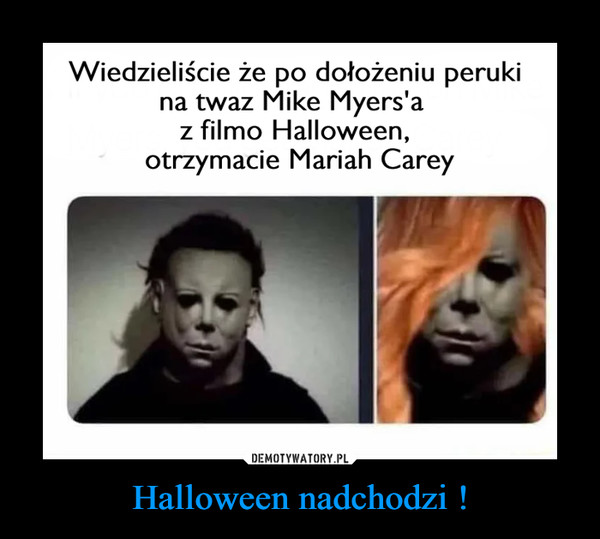 Halloween nadchodzi ! –
