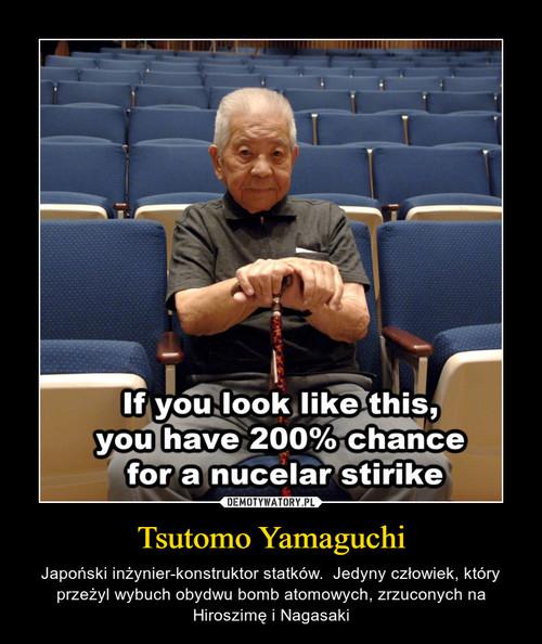 Tsutomo Yamaguchi