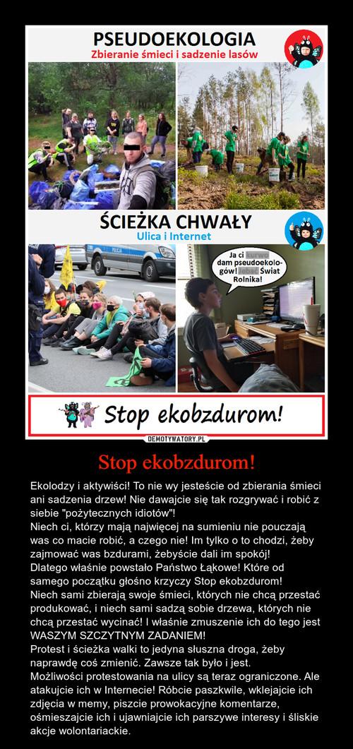 Stop ekobzdurom!