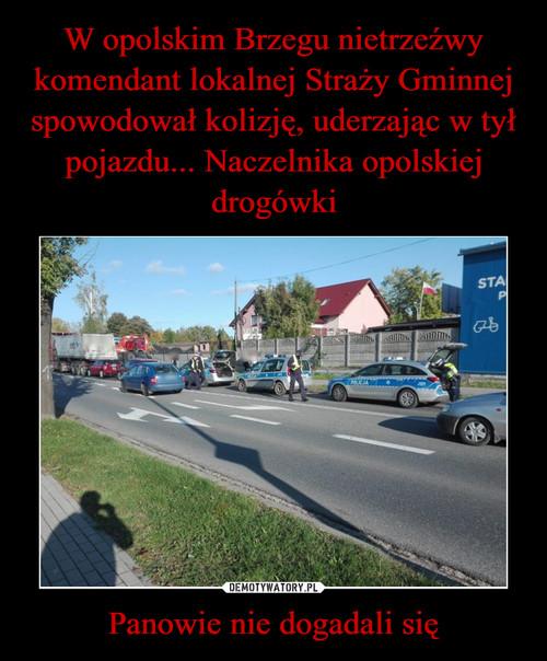 W opolskim Brzegu nietrzeźwy komendant lokalnej Straży Gminnej spowodował kolizję, uderzając w tył pojazdu... Naczelnika opolskiej drogówki Panowie nie dogadali się