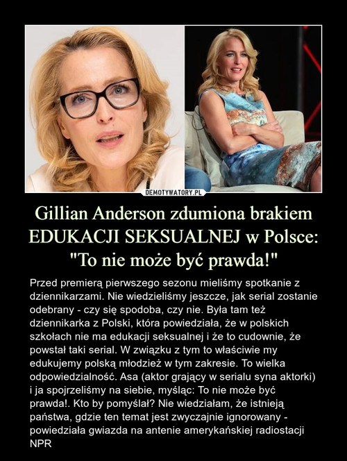 """Gillian Anderson zdumiona brakiem EDUKACJI SEKSUALNEJ w Polsce: """"To nie może być prawda!"""""""