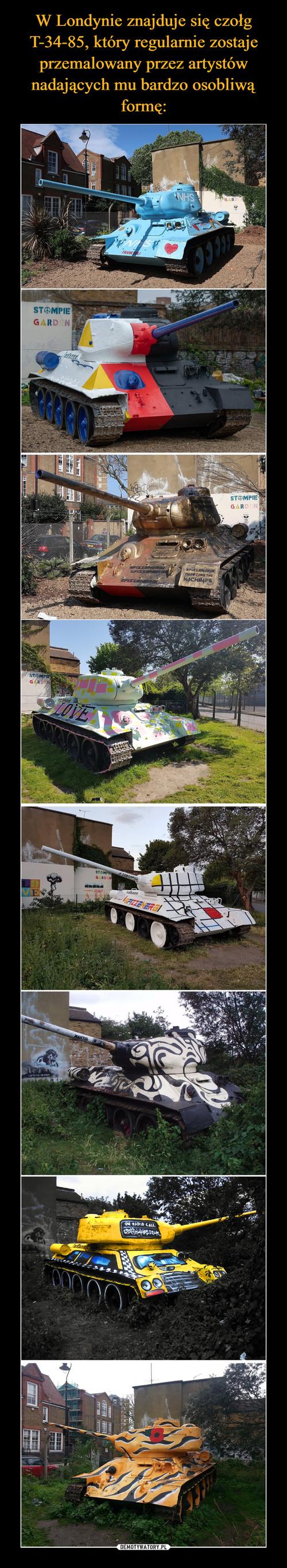 W Londynie znajduje się czołg T-34-85, który regularnie zostaje przemalowany przez artystów nadających mu bardzo osobliwą formę: