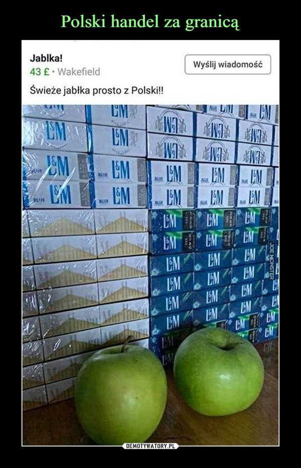 –  Jabłka!43 £ • WakefieldŚwieże jabłka prosto z Polski!!