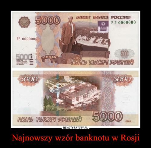 Najnowszy wzór banknotu w Rosji