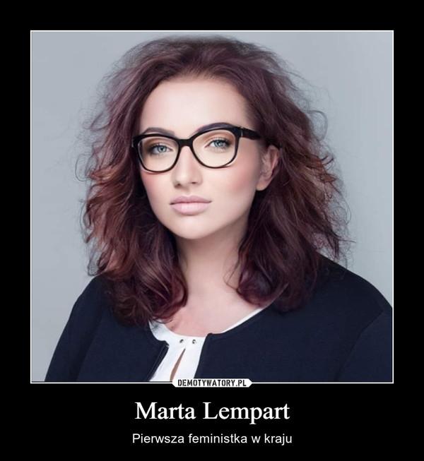 Marta Lempart – Pierwsza feministka w kraju