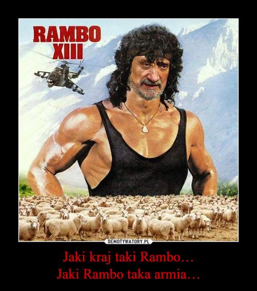 Jaki kraj taki Rambo… Jaki Rambo taka armia…
