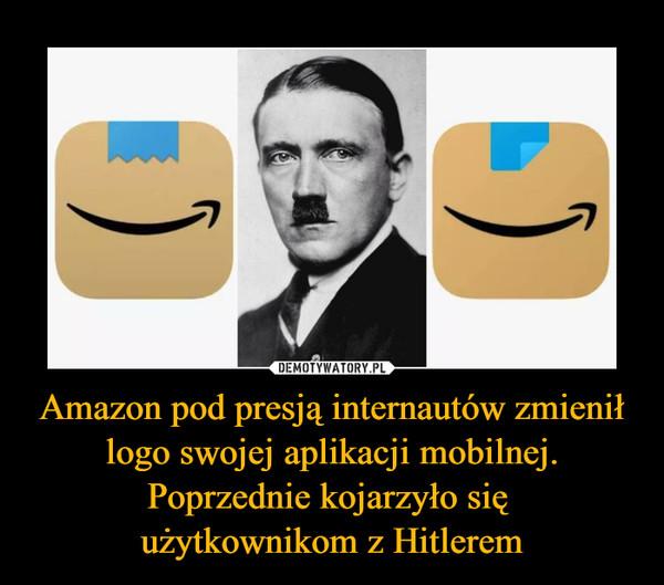 Amazon pod presją internautów zmienił logo swojej aplikacji mobilnej. Poprzednie kojarzyło się użytkownikom z Hitlerem –