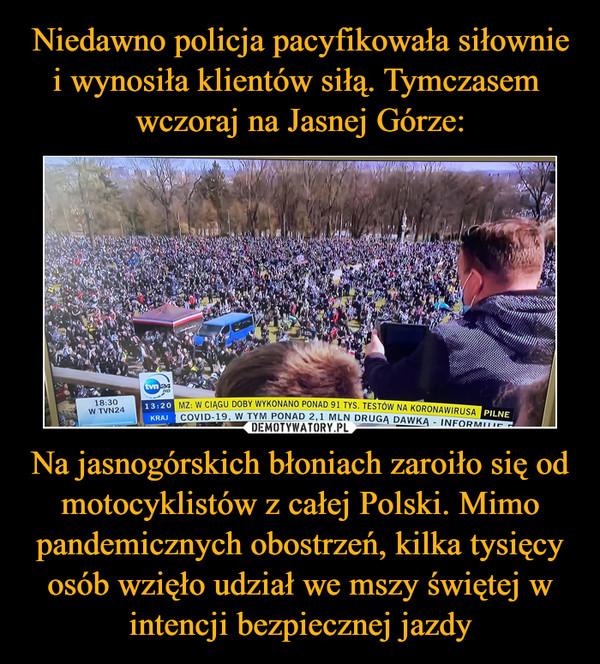 Na jasnogórskich błoniach zaroiło się od motocyklistów z całej Polski. Mimo pandemicznych obostrzeń, kilka tysięcy osób wzięło udział we mszy świętej w intencji bezpiecznej jazdy –