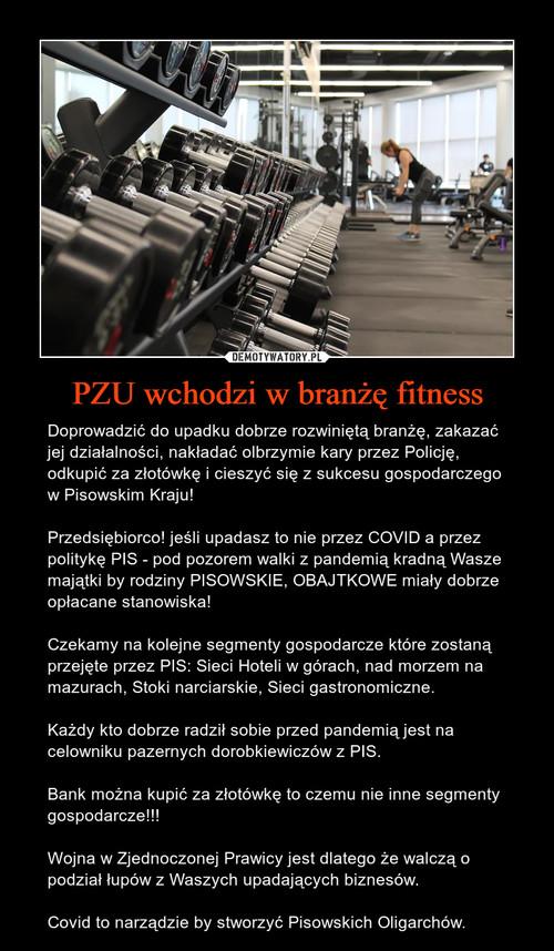 PZU wchodzi w branżę fitness