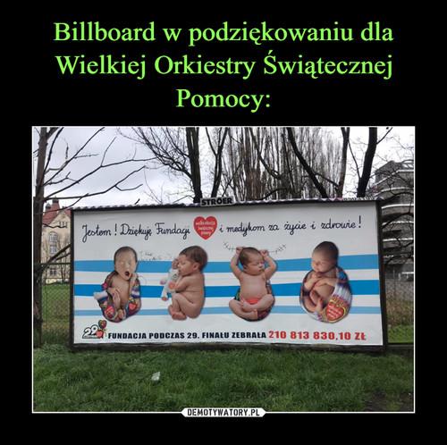 Billboard w podziękowaniu dla Wielkiej Orkiestry Świątecznej Pomocy: