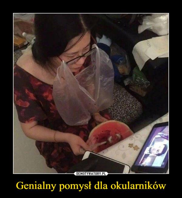 Genialny pomysł dla okularników –