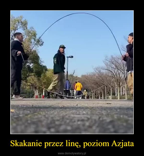 Skakanie przez linę, poziom Azjata –