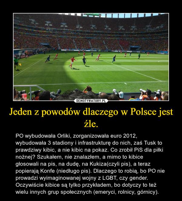 Jeden z powodów dlaczego w Polsce jest źle.
