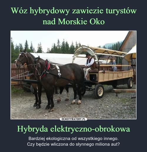 Wóz hybrydowy zawiezie turystów nad Morskie Oko Hybryda elektryczno-obrokowa