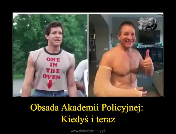 Obsada Akademii Policyjnej: Kiedyś i teraz –