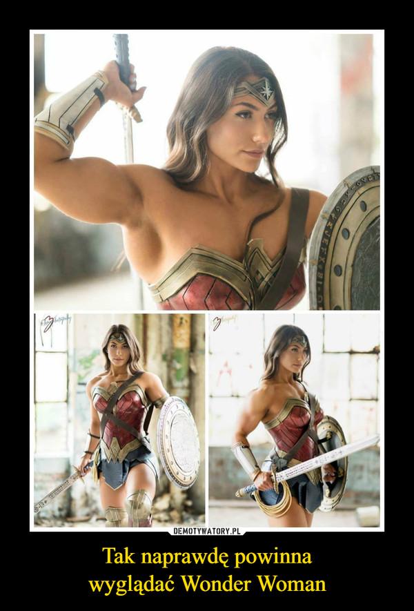 Tak naprawdę powinnawyglądać Wonder Woman –