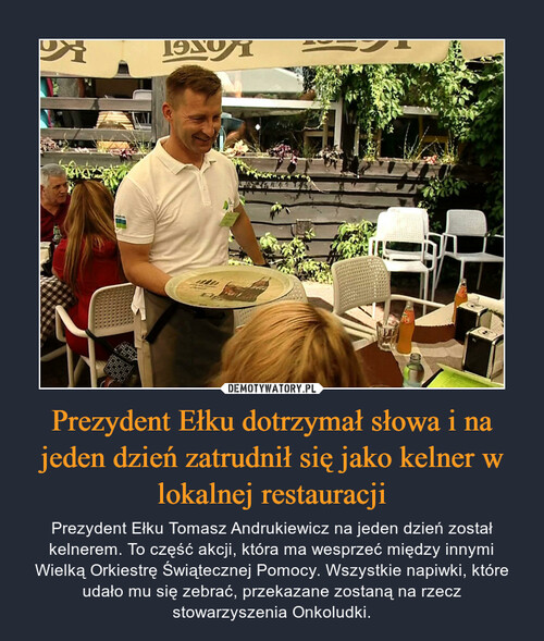Prezydent Ełku dotrzymał słowa i na jeden dzień zatrudnił się jako kelner w lokalnej restauracji