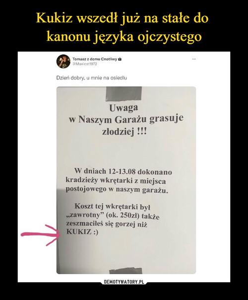 Kukiz wszedł już na stałe do  kanonu języka ojczystego