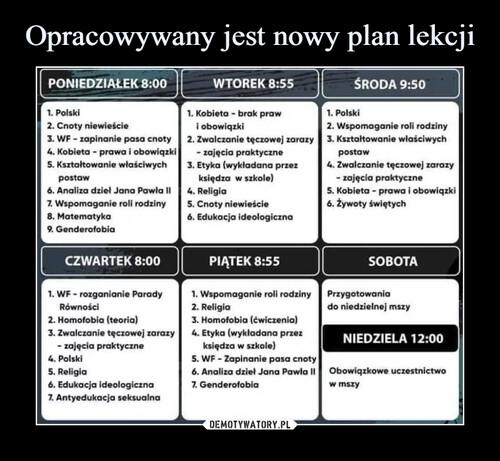 Opracowywany jest nowy plan lekcji