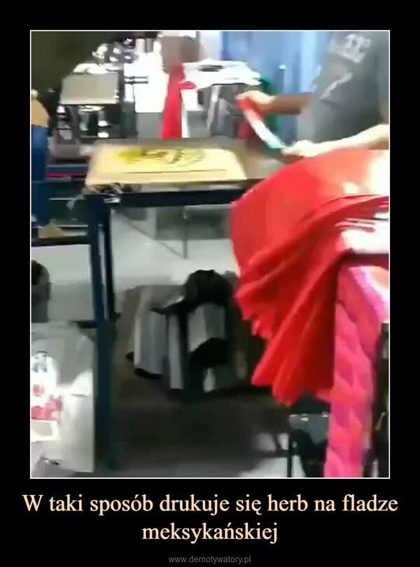 W taki sposób drukuje się herb na fladze meksykańskiej –