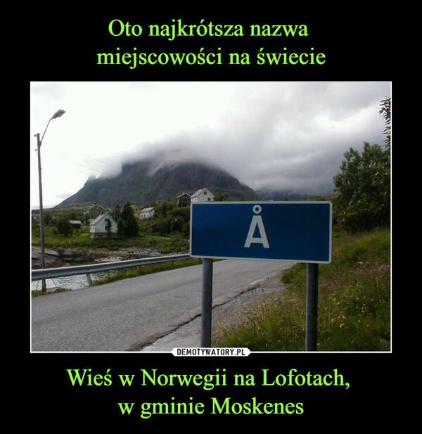 Wieś w Norwegii na Lofotach, w gminie Moskenes –